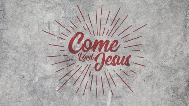 Come-Lord-Jesus-750x422
